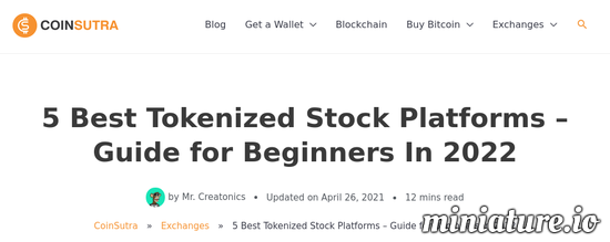 Cool huh? Please read the full Article: 4 Best Tokenized Stock Platforms – Guide for Beginners In 2021